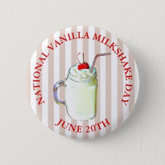 National Vanilla Milkshake Day June 20th Button