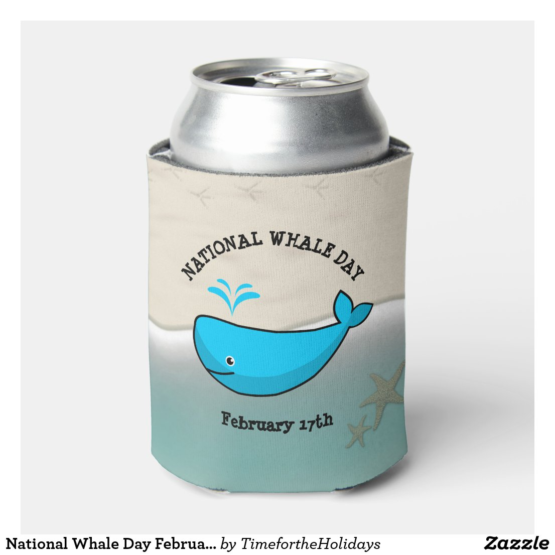 National Whale Day February 17th Soda Can Cooler