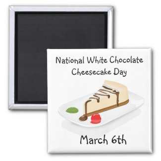 National White Chocolate Cheesecake Day Magnet