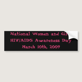 National Women and Girls HIV/AIDS A Bumper Sticker