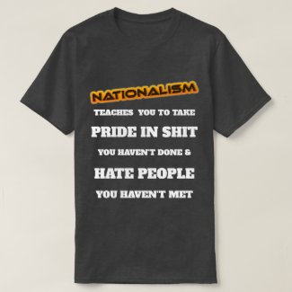 Nationalism T-Shirt