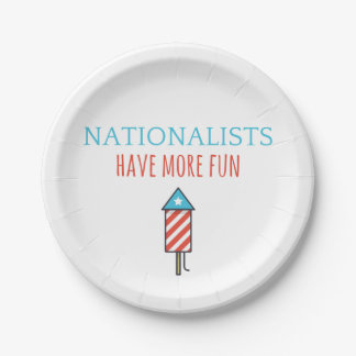nationalists have more fun paper plate - rocket
