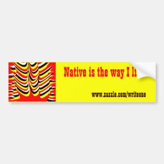native american car bumper sticker