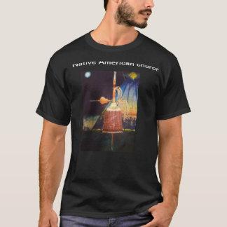 Native American church T-Shirt