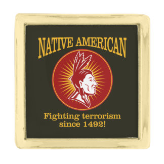 Native American (Fighting Terrorism) Gold Finish Lapel Pin