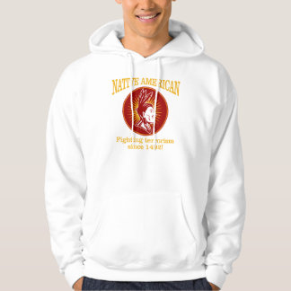 Native American (Fighting Terrorism) Hooded Pullover