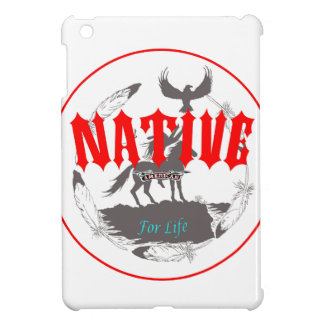 Native American for Life Case For The iPad Mini