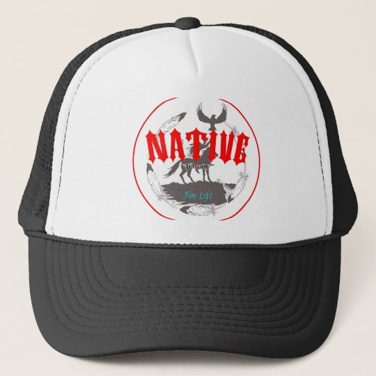 Native American for Life Trucker Hat