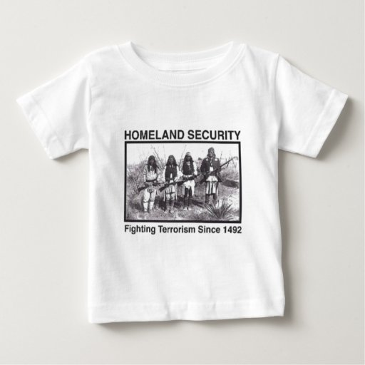 Native American Homeland Security Gifts Infant T-shirt