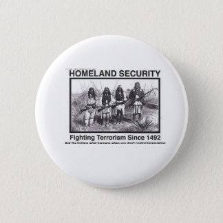 Native American Homeland Security T-shirts Button