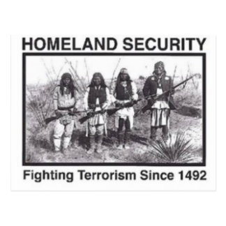 Native American Homeland Security T-shirts Postcard