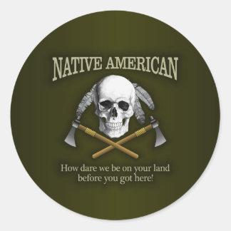 Native American (How Dare We) Classic Round Sticker