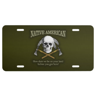 Native American (How Dare We) License Plate
