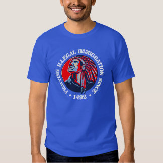 Native American (Illegal Immigration) Shirt
