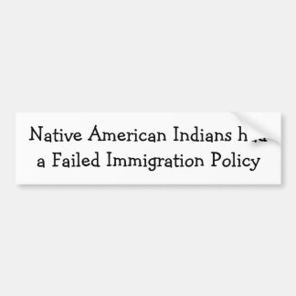 Native American Immigration Bumper Sticker