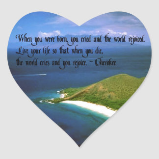 Native American Indian Proverb Heart Sticker