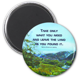 native american philosophy 2 inch round magnet