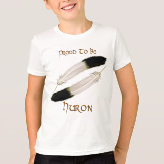 "Native American 'PROUD TO BE HURON"" Series T-Shirt"