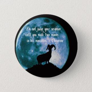 Native American Proverb Pinback Button