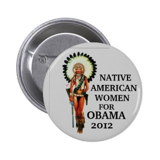 Native American Women for Obama 2012 Pinback Buttons