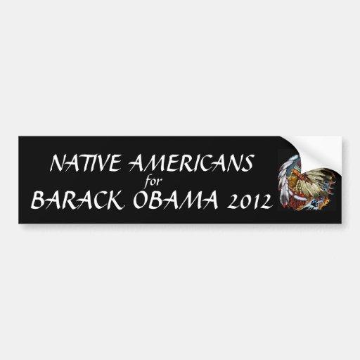 Native Americans for Barack Obama 2012 Car Bumper Sticker