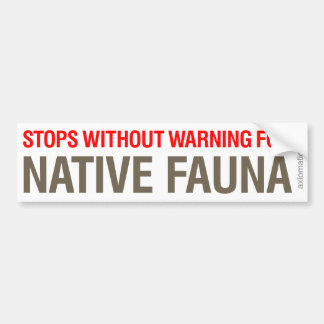NATIVE FAUNA (BrW) Bumper Sticker