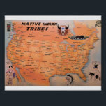 "Native Indian Tribes Map Poster<br><div class=""desc"">This map poster shows where the major native American indian tribes lived at the time of European contact.</div>"