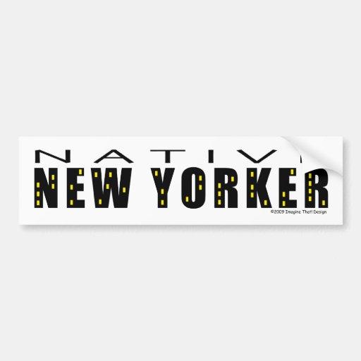Native New Yorker Bumper Sticker