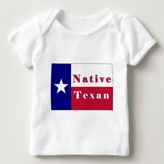 Native Texan Lone Star Flag Baby T-Shirt