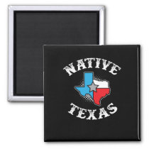 Native Texas Star State Texan Pride Magnet