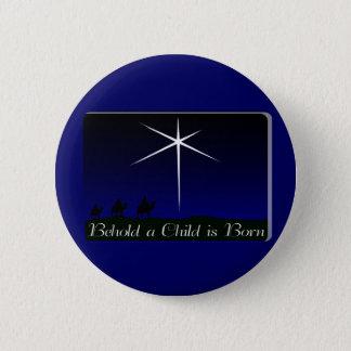 Nativity A Child Is Born Button