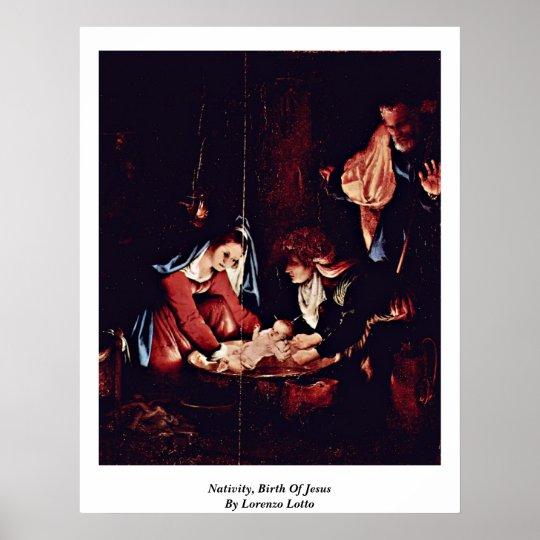 Nativity, Birth Of Jesus By Lorenzo Lotto Poster