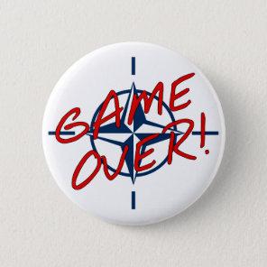 NATO Game Over - resist war Button