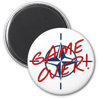 NATO Game Over - stop war 2 Inch Round Magnet