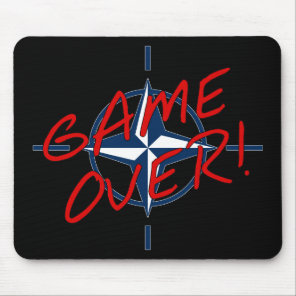 NATO Game Over - stop war Mouse Pad