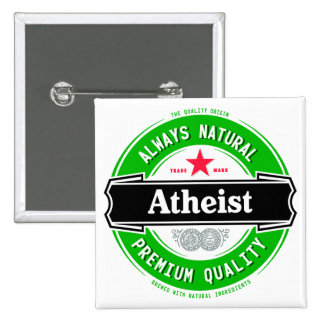 Natural Atheist Pinback Button