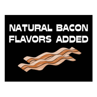 Natural Bacon Flavors Added Postcard