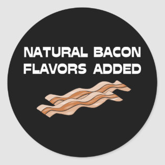 Natural Bacon Flavors Added Classic Round Sticker