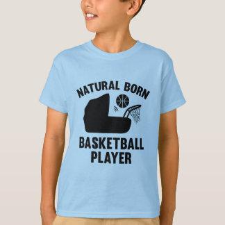 Natural Born Basketball Player T-Shirt