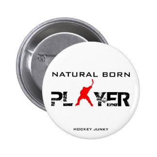 NATURAL BORN 2 INCH ROUND BUTTON