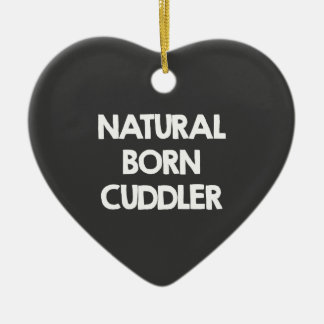 Natural born cuddler ceramic ornament