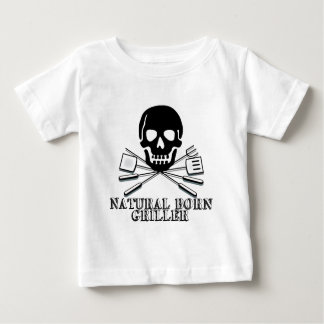 Natural Born Griller Baby T-Shirt