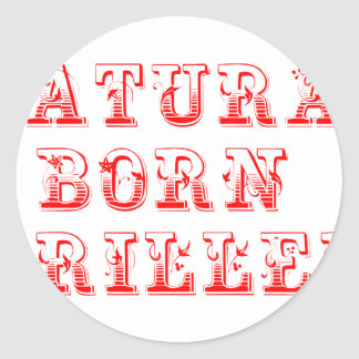 natural-born-griller-max-red.png classic round sticker