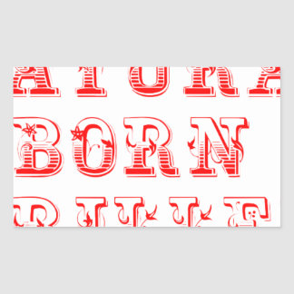 natural-born-griller-max-red.png rectangular sticker
