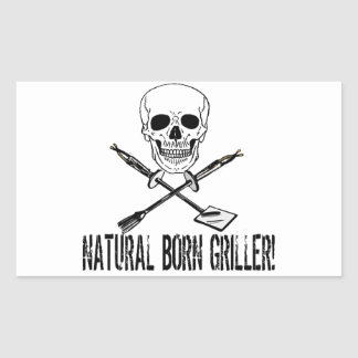 Natural Born Griller Rectangular Sticker