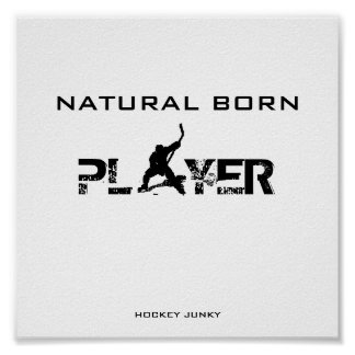 NATURAL BORN PLAYER POSTER