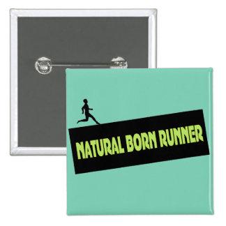 Natural Born Runner - Funny Running Pin Buttons