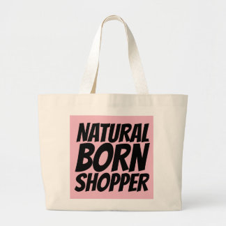 NATURAL BORN SHOPPER Totes