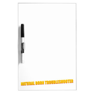 Natural Born Troubleshooter Dry Erase Board
