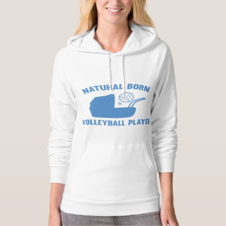 Natural Born Volleyball Player Hoodie